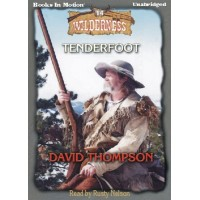TENDERFOOT, by David Thompson, (Wilderness Series, Book 14), Read by Rusty Nelson