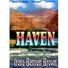 HAVEN, download, by Irene Bennett Brown, Read by Stephanie Brush