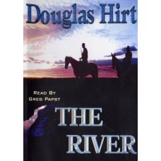 THE RIVER, download, by Douglas Hirt, Read by Greg Papst