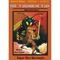 THE WARLORD OF MARS, download, by Edgar Rice Burroughs, (Mars Series, Book 3), Read by Gene Engene