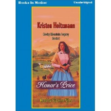 HONOR'S PRICE, by Kristen Heitzmann, (Honor's Series, Book 2), Read by Suzanne Niles