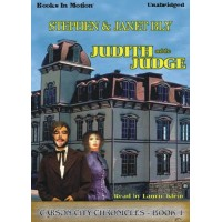 JUDITH AND THE JUDGE, download, by Stephen and Janet Bly, (The Carson City Chronicles Series, Book 1), Read by Laurie Klein