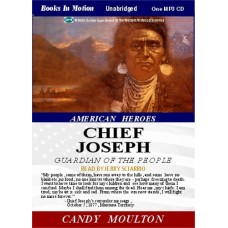 AMERICAN HEROES: CHIEF JOSEPH, by Candy Moulton, Read by Jerry Sciarrio