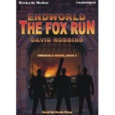 ENDWORLD: THE FOX RUN, by David Robbins, (Endworld Series, Book 1), Read by Kevin Foley