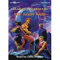 THE MOON MAID, download, by Edgar Rice Burroughs, Read by Gene Engene