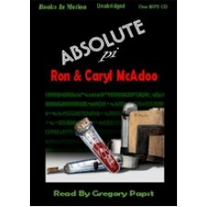ABSOLUTE PI, download, by Ron and Caryl McAdoo, Read by Gregory Papst