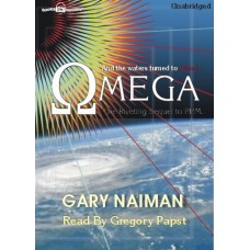 OMEGA, by Gary Naiman, Read by Greg Papst