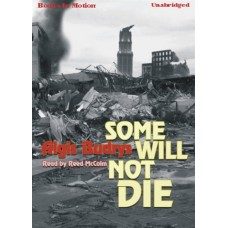 SOME WILL NOT DIE, download, by Algis Budrys, Read By Reed McColm
