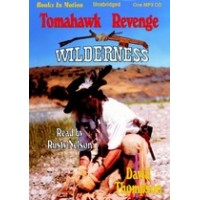 TOMAHAWK REVENGE, download, by David Thompson, (Wilderness Series, Book 5), Read by Rusty Nelson