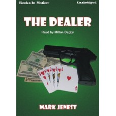 THE DEALER, download, by Mark Jenest, Read by Milton Bagby