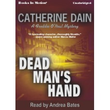 DEAD MAN'S HAND, by  Catherine Dain, Read by Andrea Bates