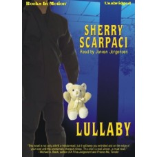 LULLABY, download, by Sherry Scarpaci, Read by Janean Jorgensen
