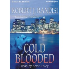 COLD BLOODED, by Robert J. Randisi, Read by Kevin Foley