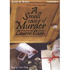 A SMALL CASE OF MURDER, by Lauren Carr, (A Joshua Thornton Mystery Series, Book 1), Read by Kevin Foley
