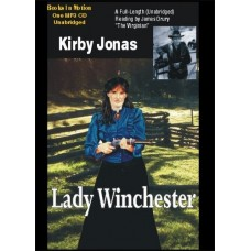 LADY WINCHESTER, by Kirby Jonas, Read by James Drury