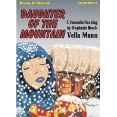 DAUGHTER OF THE MOUNTAIN, download, by Vella Munn, Read by Stephanie Brush