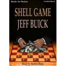 SHELL GAME, download, by Jeff Buick, Read by Andrea Bates