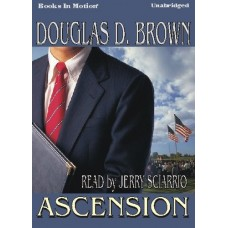 ASCENSION, download, by Douglas D. Brown, Read By Jerry Sciarrio