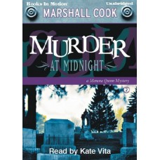 MURDER AT MIDNIGHT, by Marshall Cook, (Monona Quinn Series, Book 2), Read by Kate Vita