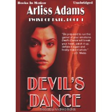 DEVIL'S DANCE, download, by Arliss Adams, (Twist Of Fate Series, Book 1), Read by Andrea Bates