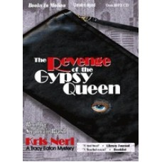 THE REVENGE OF THE GYPSY QUEEN, download, by Kris Neri, (Tracy Eaton Series, Book 1), Read by Stephanie Brush
