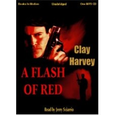 A FLASH OF RED, download, by Clay Harvey, (Tyler Vance Series, Book 1), Read by Jerry Sciarrio