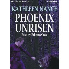 PHOENIX UNRISEN, download, by Kathleen Nance, Read by Rebecca Cook