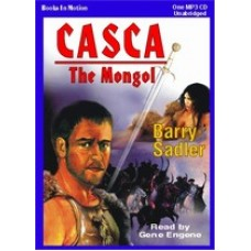 CASCA: THE MONGOL, download, by Barry Sadler, (Casca Series, Book 22), Read by Gene Engene