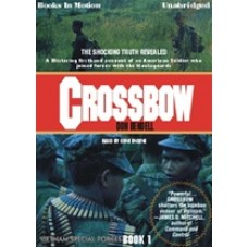 CROSSBOW, download, by Don Bendell, (Vietnam Special Forces Series, Book 1), Read by Gene Engene
