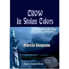 CROW IN STOLEN COLORS, download, by Marcia Simpson, Read by Stephanie Brush