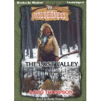 THE LOST VALLEY, download, by David Thompson, (Wilderness Series, Book 23), Read by Rusty Nelson