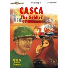 CASCA: THE SOLDIER OF GIDEON, by Barry Sadler, (Casca Series, Book 20), Read by Gene Engene