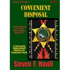 CONVENIENT DISPOSAL, download, by Steven F. Havill, (Posadas County Mystery Series, Book 3), Read by Stephanie Brush