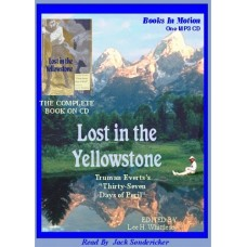 LOST IN THE YELLOWSTONE, download, by Truman Everts, Read by Jack Sondericker