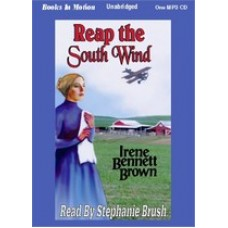 REAP THE SOUTH WIND, download, by Irene Bennett Brown, (Women of Paragon Springs Series, Book 4), Read by Stephanie Brush