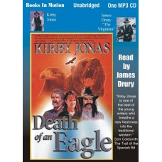 DEATH OF AN EAGLE, download, by Kirby Jonas, Read by James Drury
