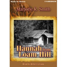 HANNAH FROM LOAM HILL, download, by Marjorie R. Smith, Read by Rebecca Cook