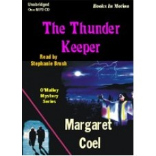 THE THUNDER KEEPER, by Margaret Coel, (Father O'Malley Mystery Series, Book 7), Read by Stephanie Brush