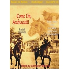 COME ON, SEABISCUIT!, download, by Ralph Moody, Read by Cameron Beierle