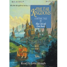 THE FAR KINGDOMS, download, by Allan Cole and Chris Bunch, (The Far Kingdoms Series, Book 1), Read by John Hough