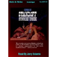 STANDOFF AT SUNRISE CREEK, by Stephen Bly, (Stuart Brannon Series, Book 4), Read by Jerry Sciarrio