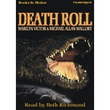 DEATH ROLL, download, by Marilyn Victor and Michael Allan Mallory, Read by Beth Richmond