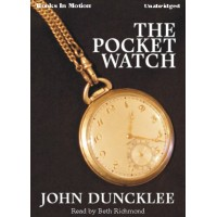 THE POCKET WATCH, download, by John Duncklee, Read by Beth Richmond