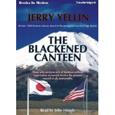 THE BLACKENED CANTEEN, download, by Jerry Yellin, Read by John Hough