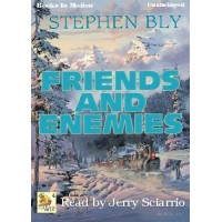 FRIENDS AND ENEMIES, download, by Stephen Bly, (Fortunes of the Black Hills Series, Book 4), Read by Jerry Sciarrio