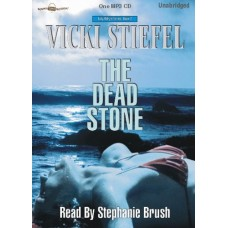 THE DEAD STONE, by Vicki Stiefel, (Tally Whyte Series, Book 2), Read by Stephanie Brush