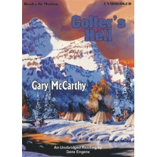 COLTER'S HELL, download, by Gary McCarthy, Read by Gene Engene