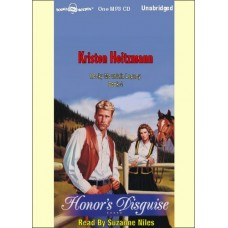 HONOR'S DISGUISE, by Kristen Heitzmann, (Honor's Series, Book 4), Read by Suzanne Niles