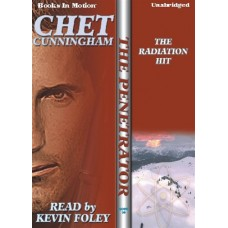 THE RADIATION HIT, by Chet Cunningham, (Penetrator Series, Book 20), Read by Kevin Foley