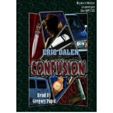 CONFUSION, download, by Eric Dalen, Read by Gregory Papst